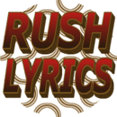 Rush Lyrics