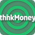 thinkMoney