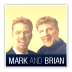 Mark and Brian