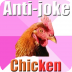 Anti Joke Chicken