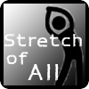 Stretch of All