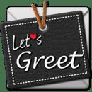 Let's Greet