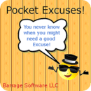 Pocket Excuses!