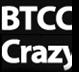 BTCC Crazy