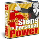 The 5 Steps to Personal Power