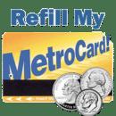 Refill My Metrocard!