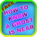 How To Know A Ghost Is Near