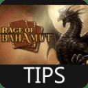Rage Of Bahamut Tips