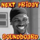 Next Friday Soundboard