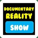 Documentary Reality Show