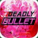 致命的子弹 Deadly Bullet