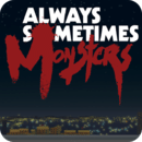 每人心中都有一只怪兽 Always Sometimes Monsters