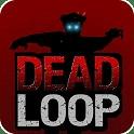 循环射击 DEAD LOOP