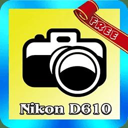D610 Tutorial