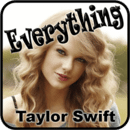 Everything Taylor Swift ...