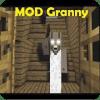 MOD Granny mcpe