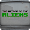 The Attack of the Aliens