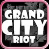 Grand City Riot