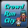 Crowd Run City