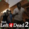 Trick Left 4 Dead 2