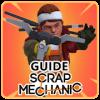 Guide Scrap Mechanic Game